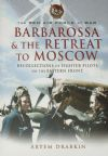 Barbarossa & the Retreat to Moscow - The Red Air Force at War